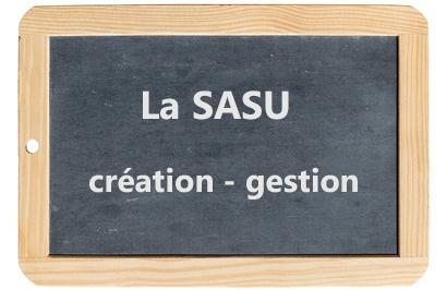 Création et fonctionnement de la SASU