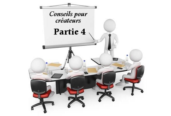 Nos conseils pour créer votre entreprise partie 4