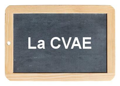 La CVAE - Cotisation sur la Valeur Ajoutée des Entreprises