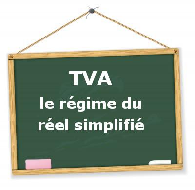 Tva Le Regime Du Reel Simplifie D Imposition