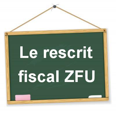 Rescrit fiscal pour les entreprises implantées en ZFU
