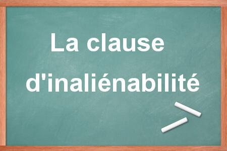 clause d'inaliénabilité